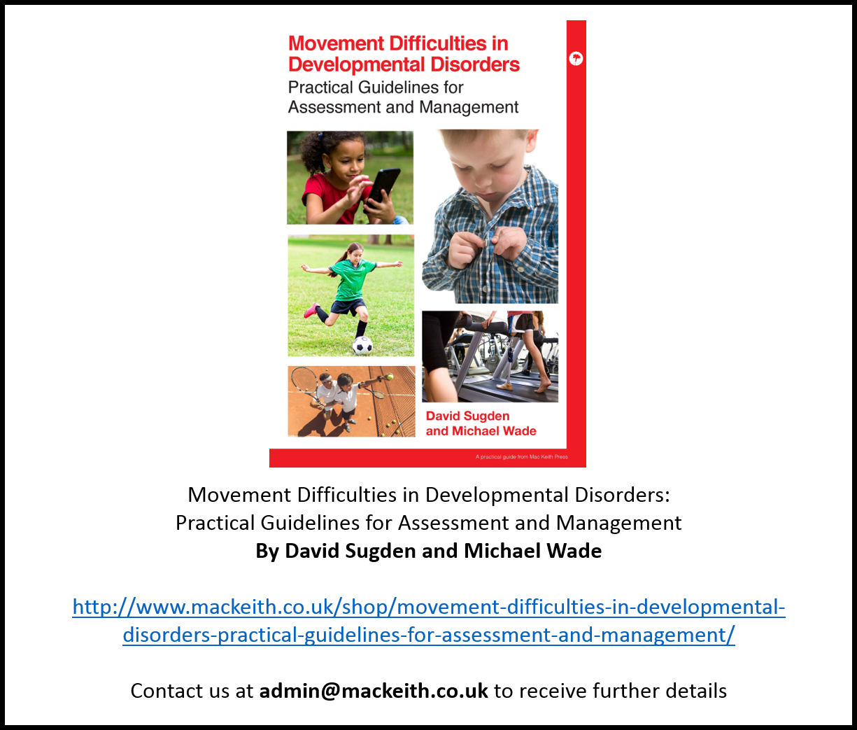 Movement Difficulties in Developmental Disorders