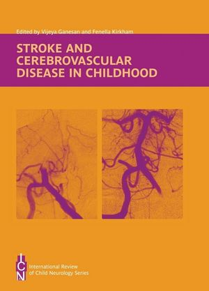 Ganesan, Stroke and Cerebrovascular Disease in Childhood, cover