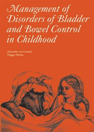 von Gontard, Management of Disorders of Bladder and Bowel Control in Childhood, Cover