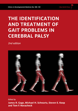 Gage, Identification and Treatment of Gait Problems in Cerebral Palsy, 2nd Edition, cover