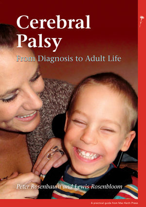 Cerebral Palsy: From Diagnosis to Adult Life book