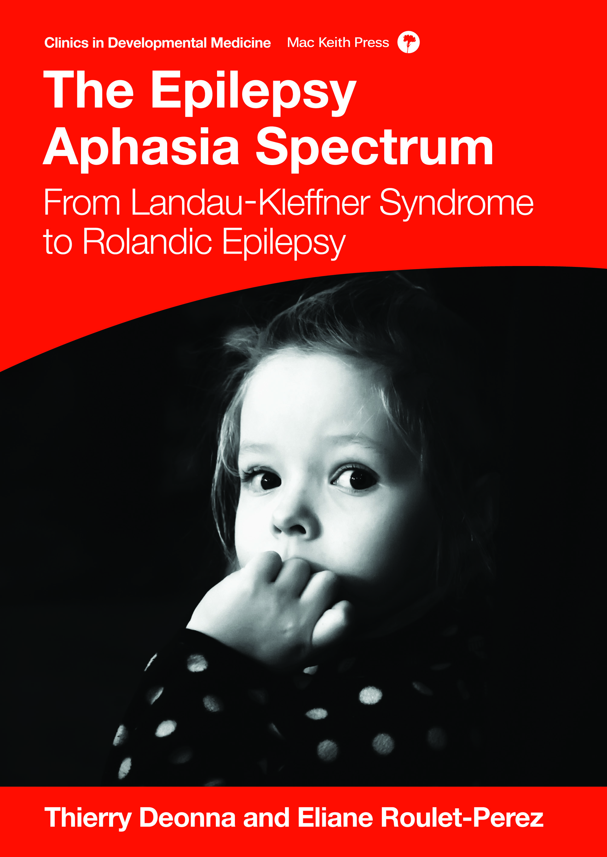 Mac Keith Press book Deonna: Epilepsy Aphasia Spectrum