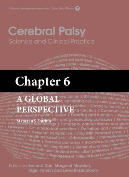 Cerebral Palsy: Science and Clinical Practice – (Chapter 6) – A Global Perspective