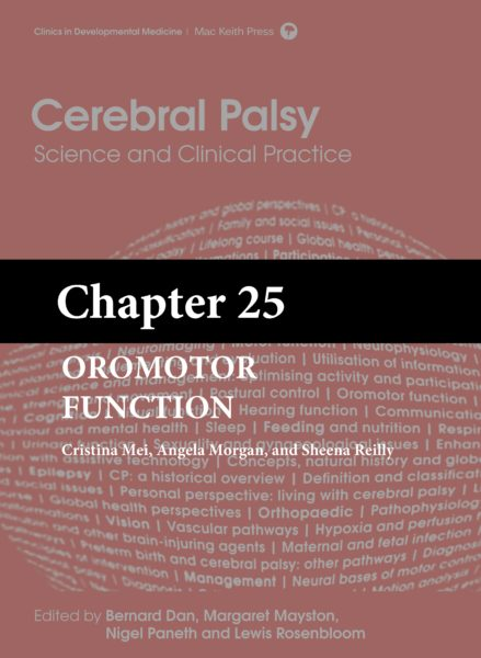 Cerebral Palsy: Science and Clinical Practice – (Chapter 25) – Oromotor Function