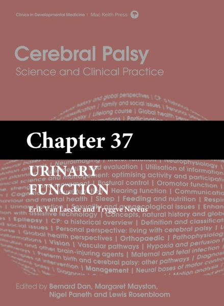 Cerebral Palsy: Science and Clinical Practice – (Chapter 37) – Urinary Function