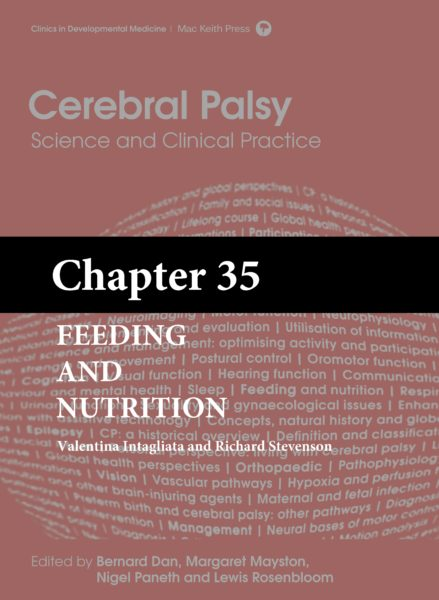 Cerebral Palsy: Science and Clinical Practice – (Chapter 35) – Feeding and Nutrition