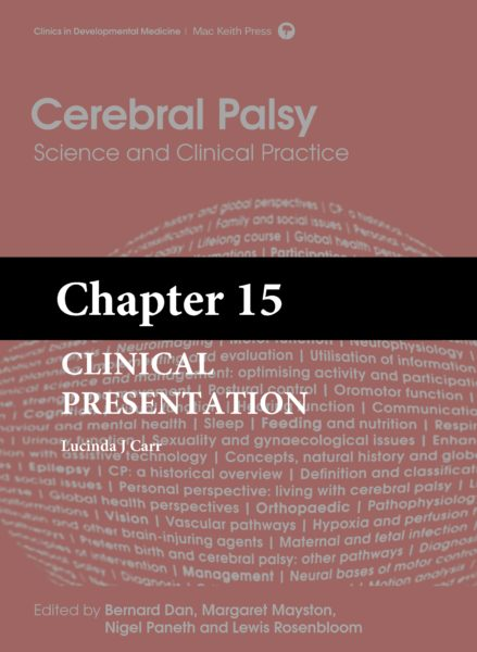Cerebral Palsy: Science and Clinical Practice – (Chapter 15) – Clinical Presentation