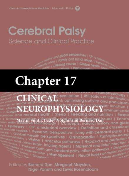 Cerebral Palsy: Science and Clinical Practice – (Chapter 17) – Clinical Neurophysiology