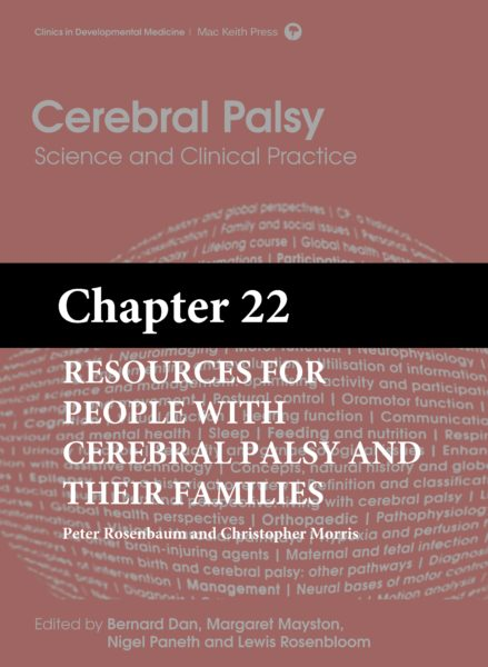Cerebral Palsy: Science and Clinical Practice – (Chapter 22) – Resources for People with Cerebral Palsy and Their Families