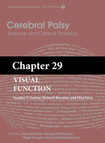 Cerebral Palsy: Science and Clinical Practice – (Chapter 29) – Visual Function