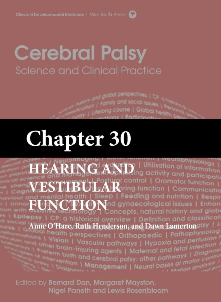 Cerebral Palsy: Science and Clinical Practice – (Chapter 30) – Hearing and Vestibular Function