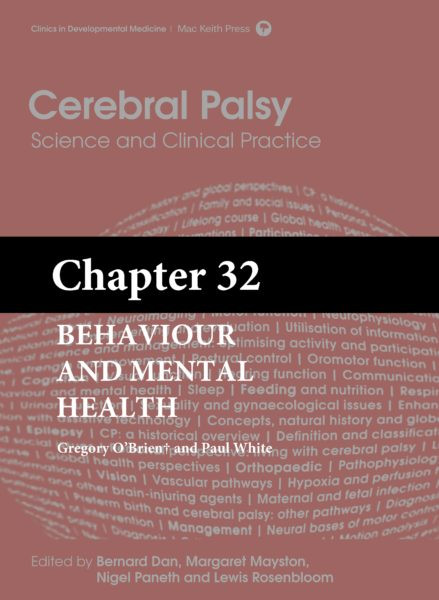 Cerebral Palsy: Science and Clinical Practice – (Chapter 32) – Behaviour and Mental Health