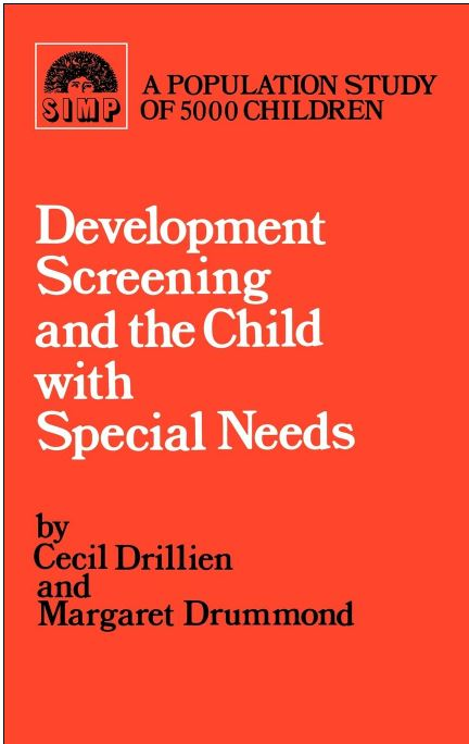 Developmental Screening and the Child with Special Needs, Drillien, cover