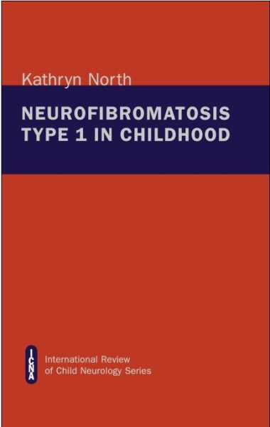 ICNA, Neurofibromatosis Type 1 in Childhood , North, Cover