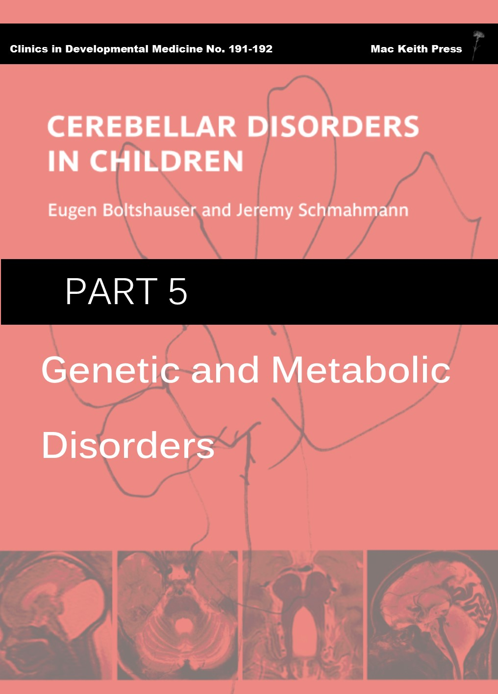 Cerebellar Disorders in Children - Part 5: Genetic and Metabolic Disorders COVER