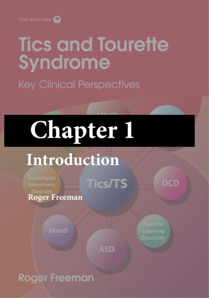 Freeman – Introduction (Chapter 1) – Tics and Tourette Syndrome (free ebook)