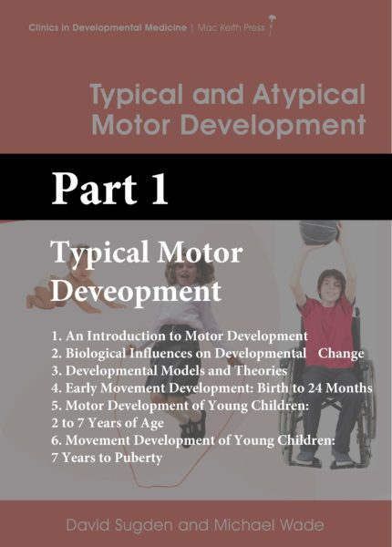 CDM Sugden and Wade Section 1 Typical Motor Development