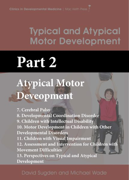 CDM Sugden and Wade Section 2: Atypical Motor Development