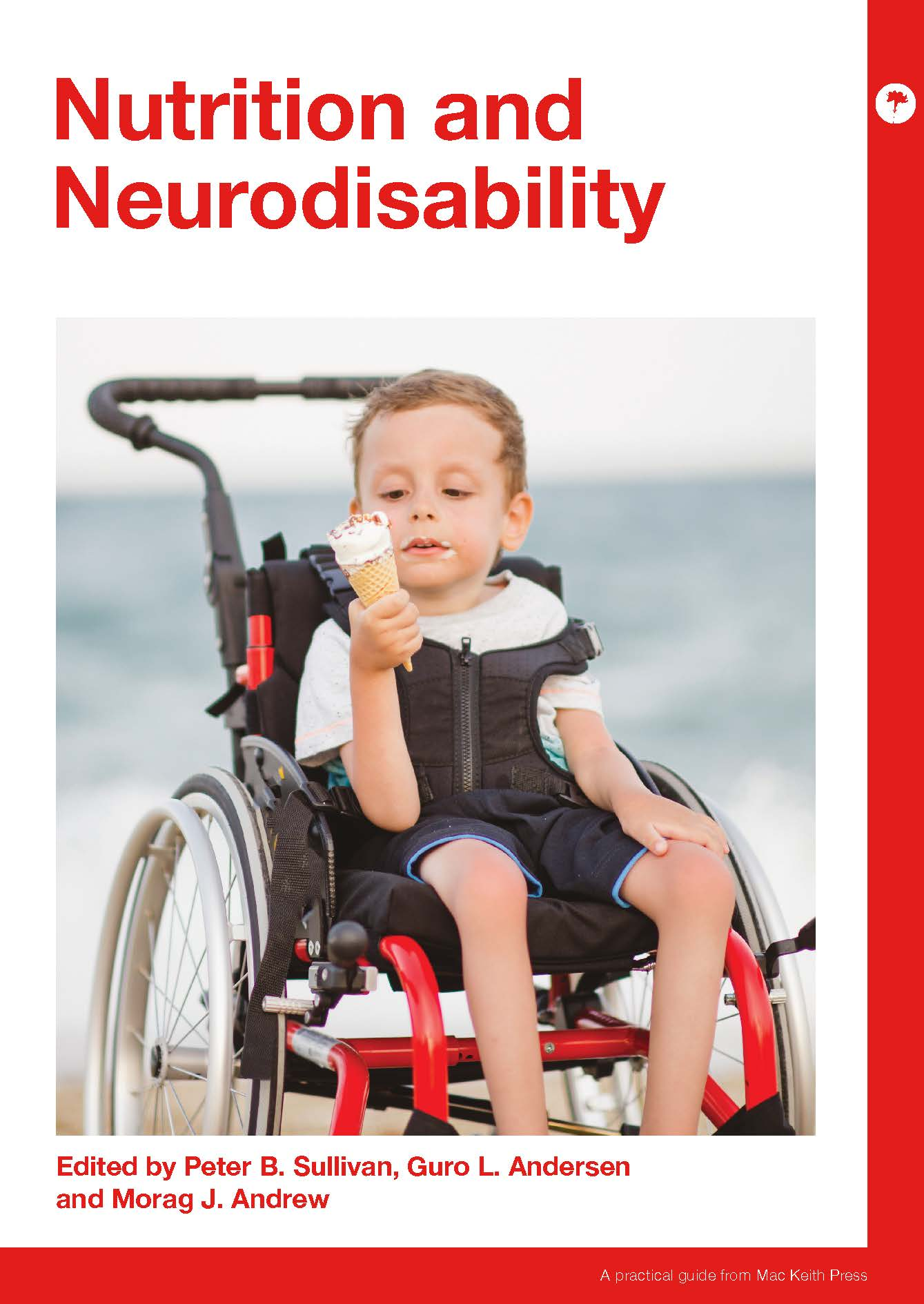 Nutrition and Neurodisability - Peter B. Sullivan, Guro L. Andersen and Morag J. Andrew