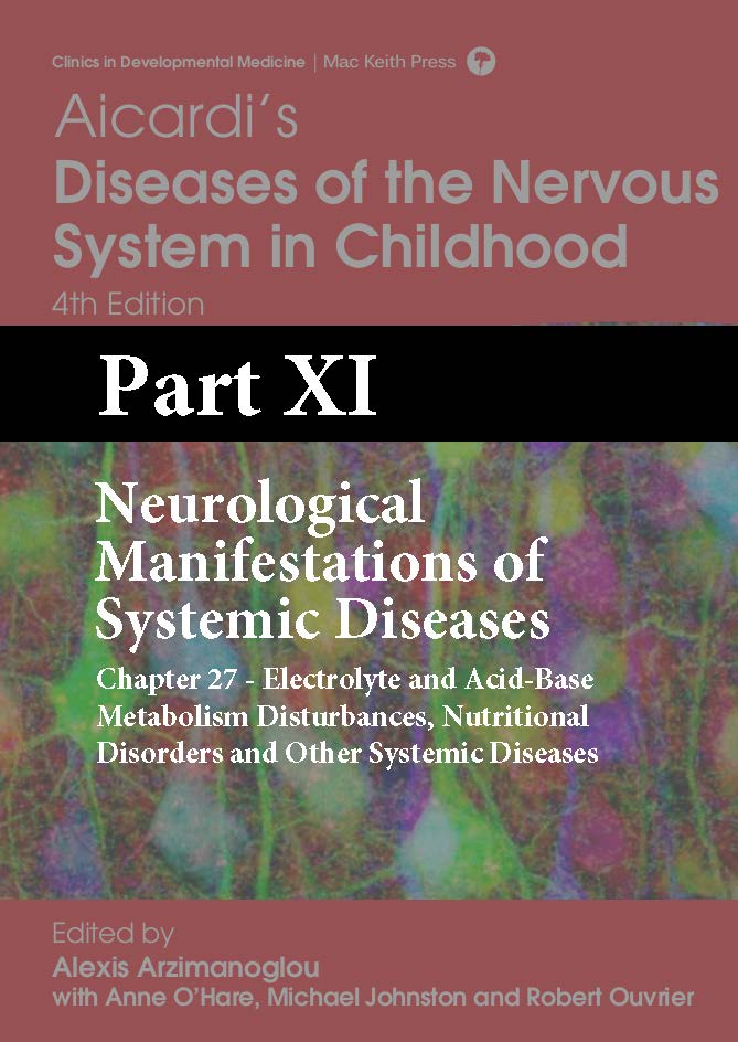 Aicardi 4 Edition Part XI - Neurological Manifestations of Systemic Diseases