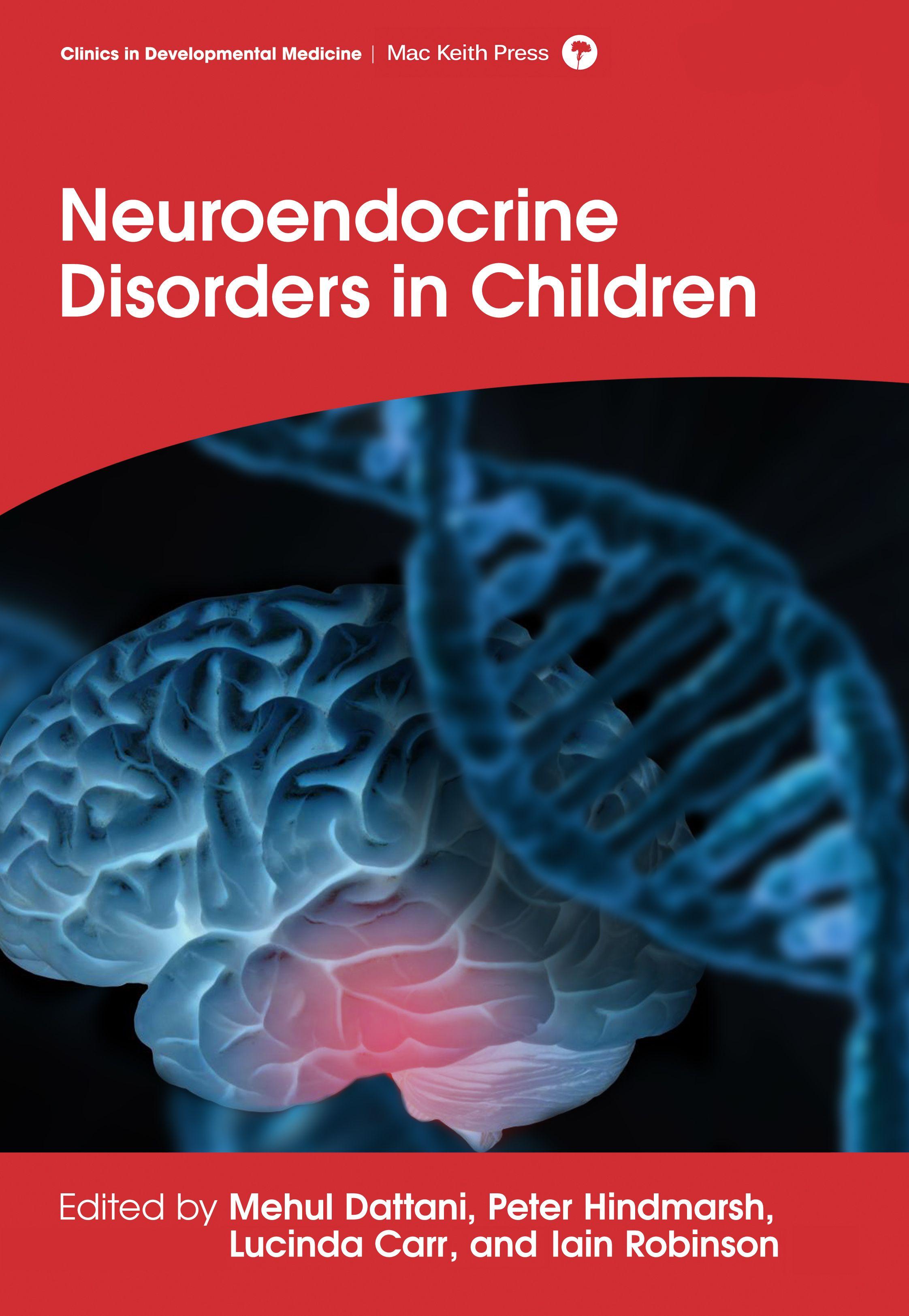 Mac Keith Press book Dattani Neuroendocrine Disorders