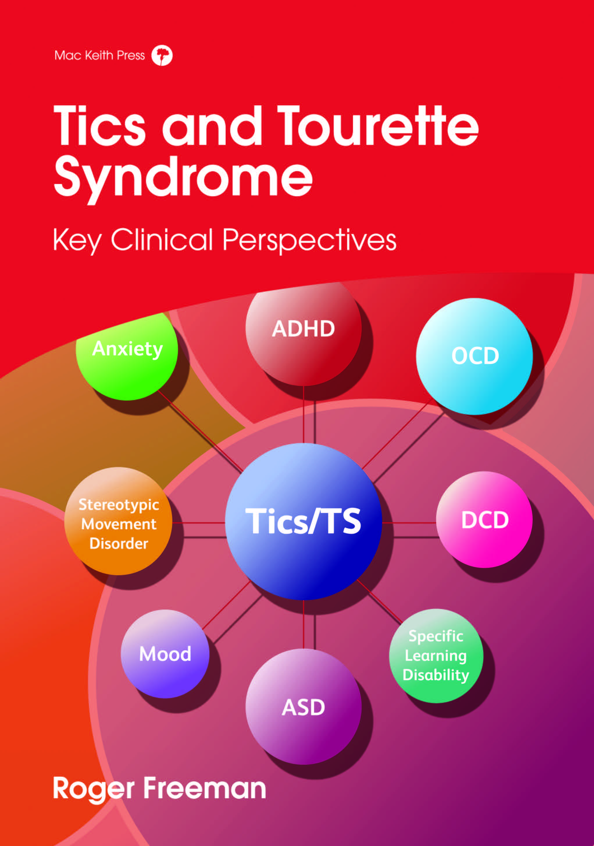 Tics and Tourette Syndrome, Freeman, cover