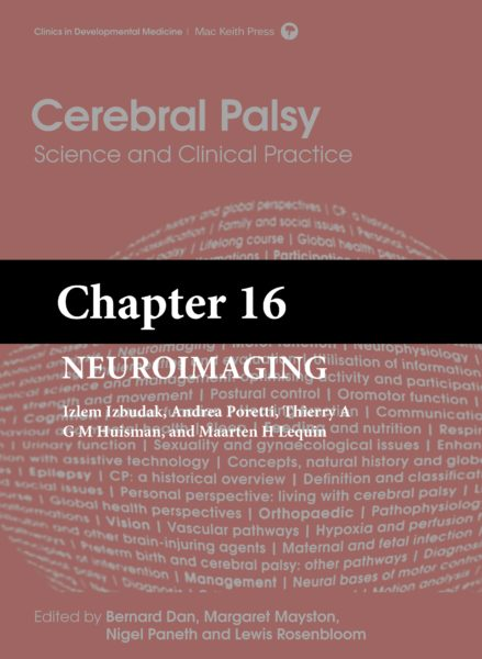 Cerebral Palsy: Science and Clinical Practice – (Chapter 16) – Neuroimaging