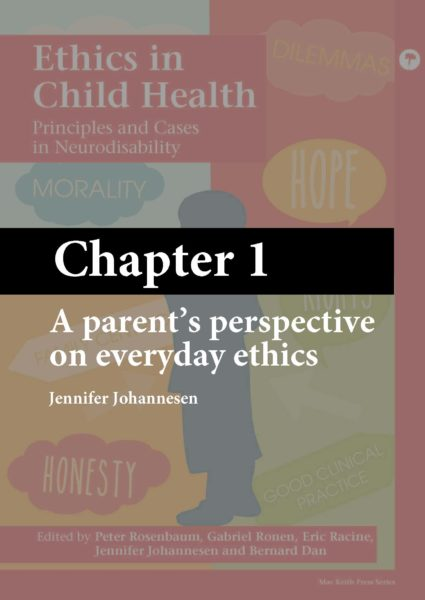 Ethics in Child Health – (Chapter 1) – A parent's perspective on everyday ethics (ebook)