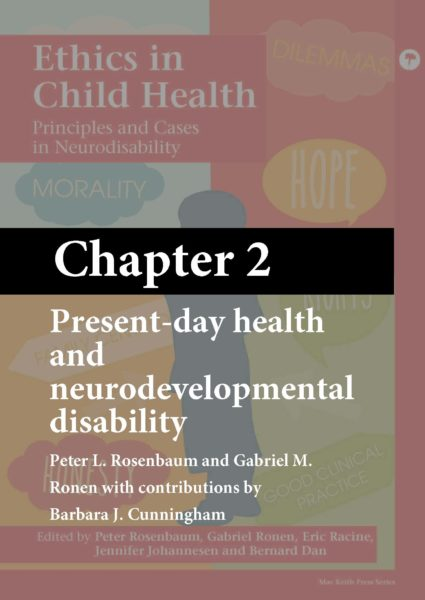 Ethics in Child Health – (Chapter 2) – Present-day health and neurodevelopmental disability (ebook)