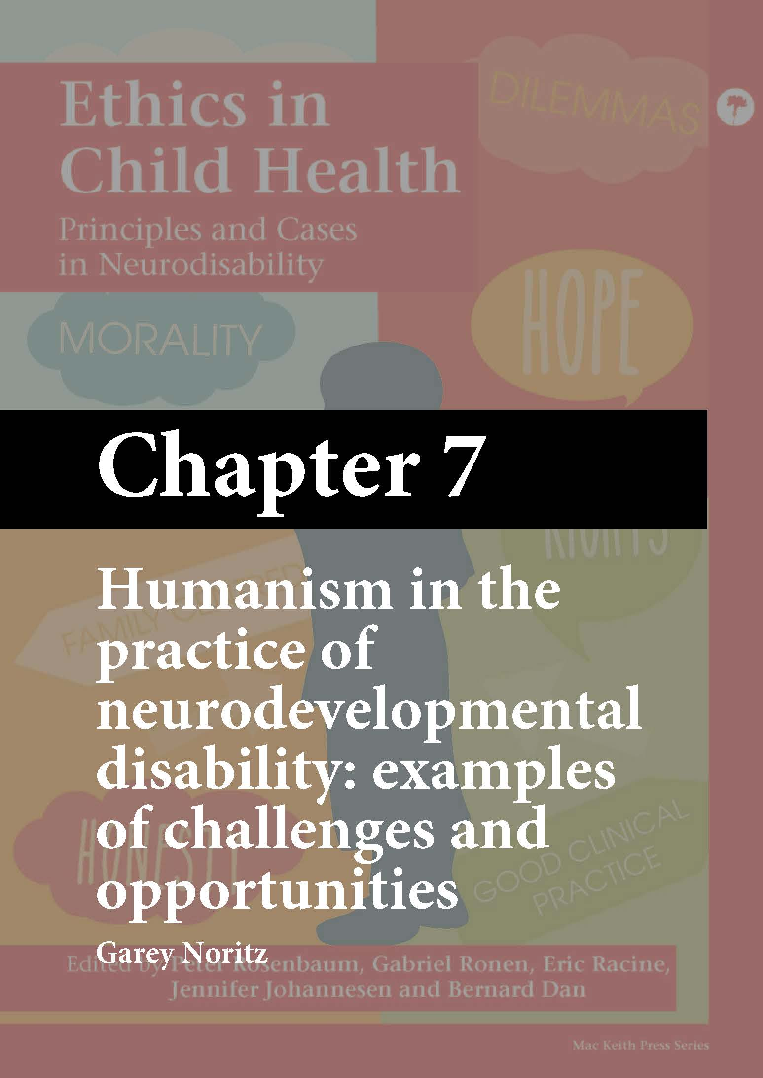 Mac Keith Press book, Ethics in Child Health, Rosenbaum, Chapter 7 cover