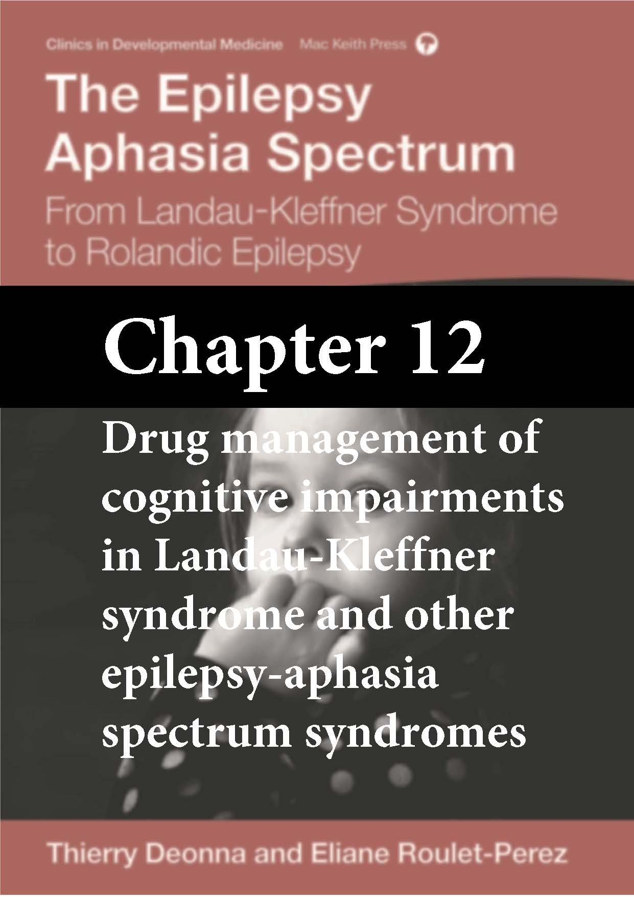 The Epilepsy-Aphasia Spectrum, Deonna, Roulet-Perez, Chapter 12 cover