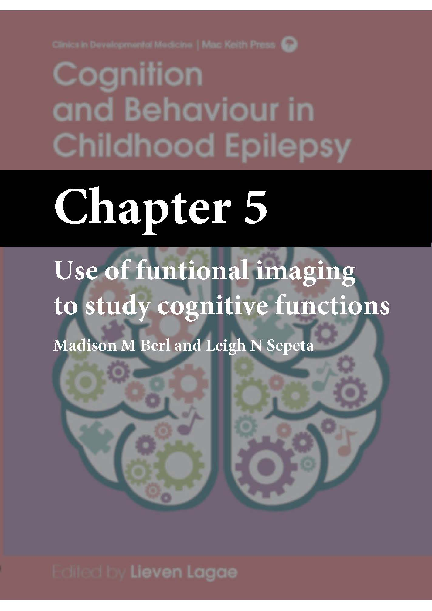 Cognition and Behaviour in Childhood Epilepsy, Lagae, Chapter 5 cover