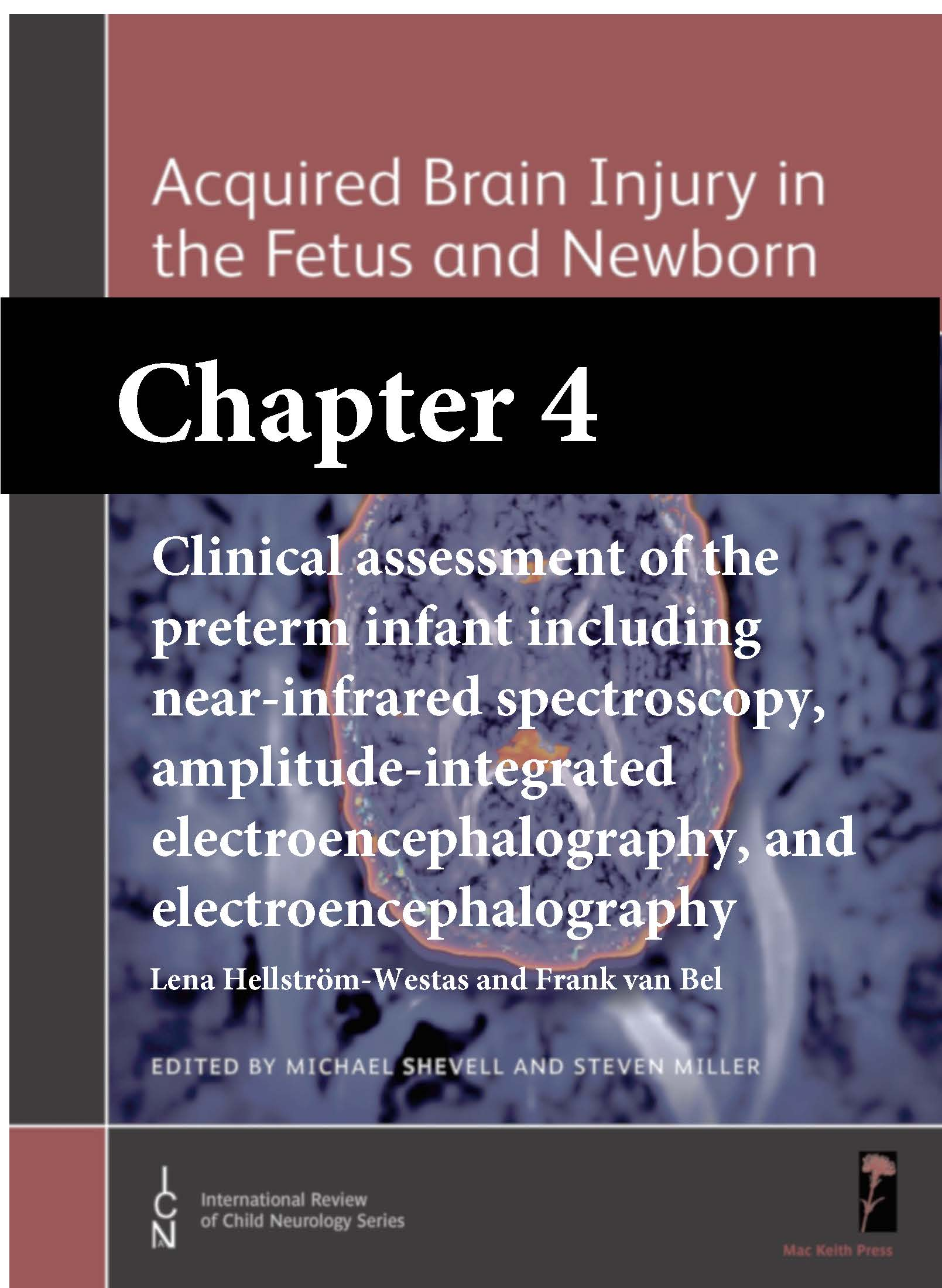 Acquired Brain Injury in the Fetus and Newborn, Shevell, Chapter 4 cover