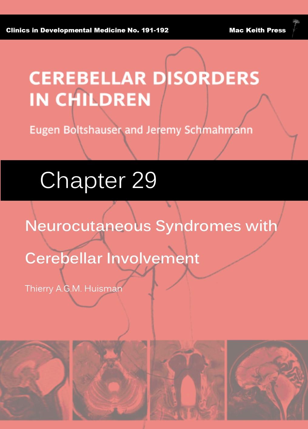 Neurocutaneous Syndromes with Cerebellar Involvement - Cerebellar Disorders in Children (Chapter 29) COVER
