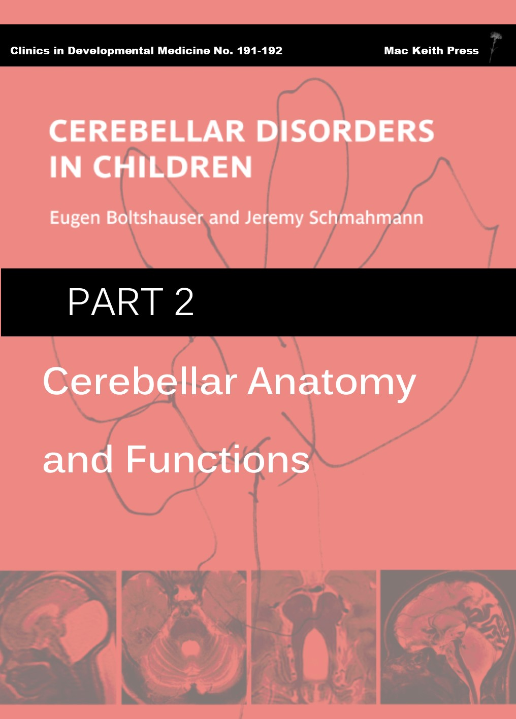 Cerebellar Disorders in Children - Part 2: Cerebellar Anatomy and Functions COVER