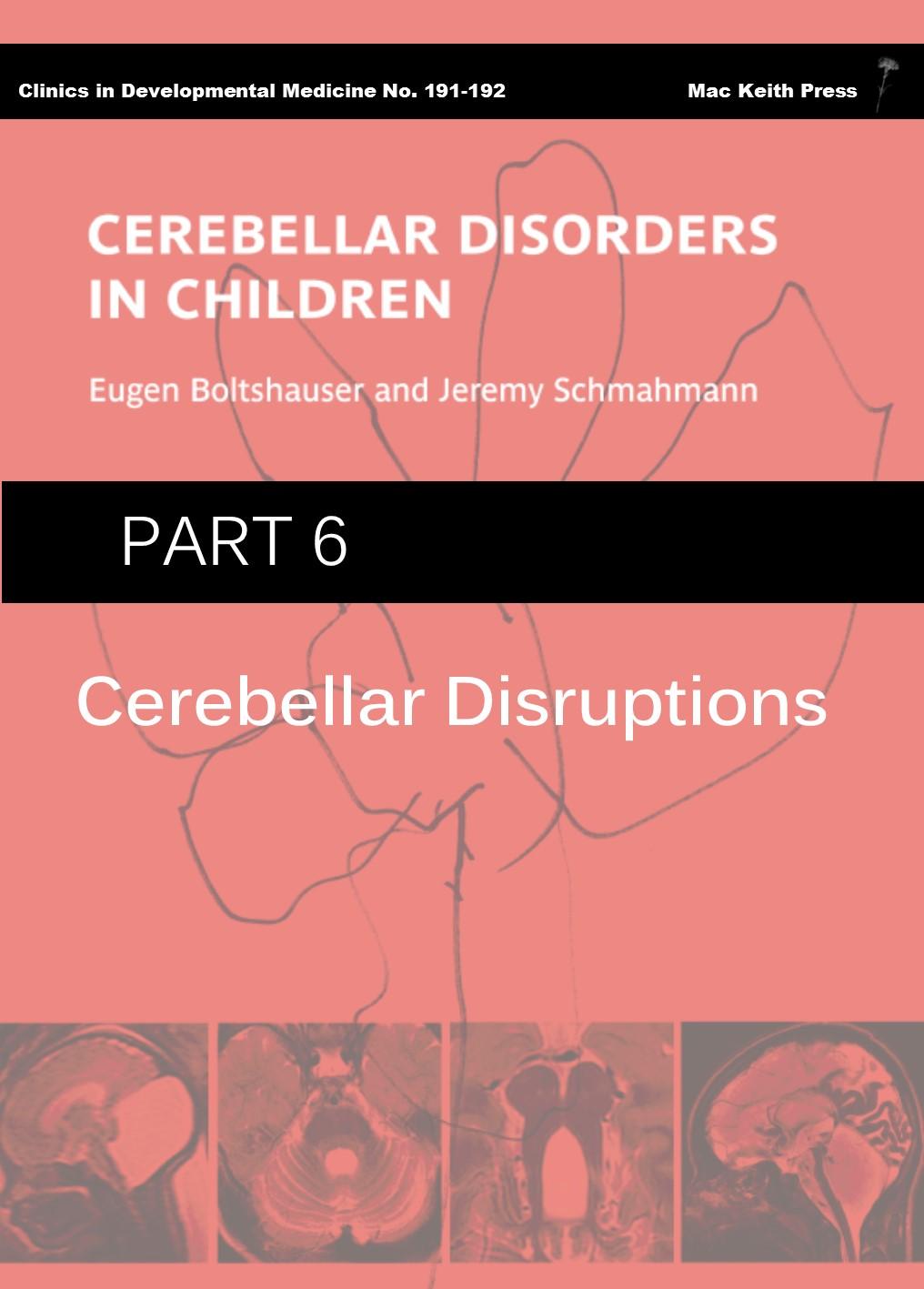 Cerebellar Disorders in Children - Part 6: Cerebellar Disruptions COVER